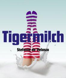 Tigermilch Plakat