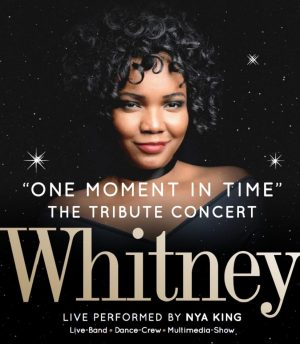 Whitney – performed by Nya King +++ LEIDER ABGESAGT +++ (07.02.2017 19:30)