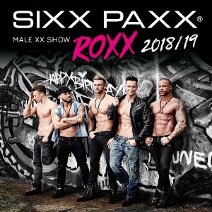 Sixx Paxx® Roxx (26.10.2018 20:00)
