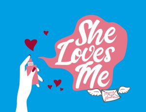 She Loves Me (05.05.2021 19:30)